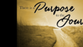 Sermon: There is a purpose to the journey