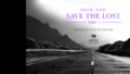 Sermon: Seek and Save the Lost – Part 1